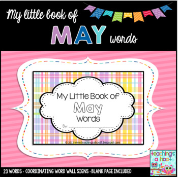 My Little Book of May Words + coordinating word wall signs