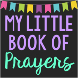 My Little Book of Prayers Mini Book, Interactive Notebook,