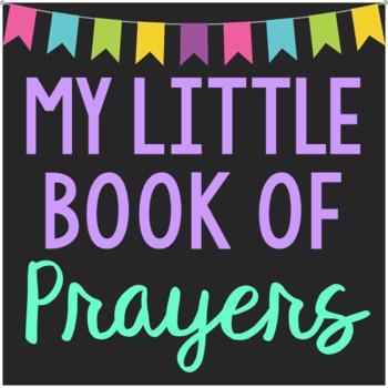 My Little Book of Prayers Mini Book, Interactive Notebook,