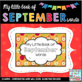 My Little Book of September Words + coordinating word wall signs