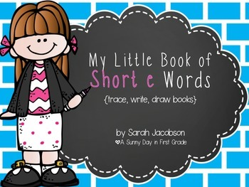 My Little Book of Short e Words!