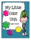 My Little Color Unit ~ 10 Color Recognition Activities