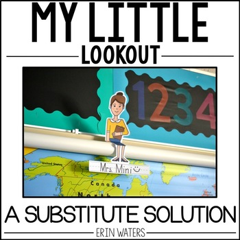 My Little Lookout | Substitute Teacher