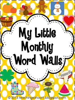 My Little Monthly Word Walls