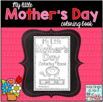 My Little Mother's Day Coloring Book