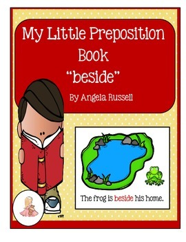 """My Little Preposition Book For The Word """"Beside"""""""
