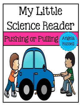 My Little Science Reader - Pushing Or Pulling