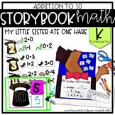 Storybook Math Addition to 10 (Kindergarten): My Little Si