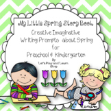 My Little Spring Story Book - Creative Imaginative Writing Prompts (Preschool)