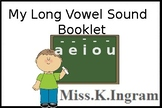 My Long & Short Vowel Sound Booklets