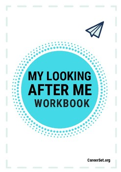 My Looking After Me List - A reflective workbook for high school students!