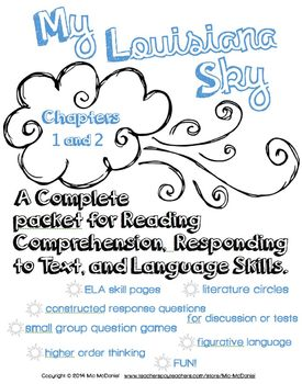 My Louisiana Sky {Ch. 1 & 2} complete packet for Reading, Responding, & Language
