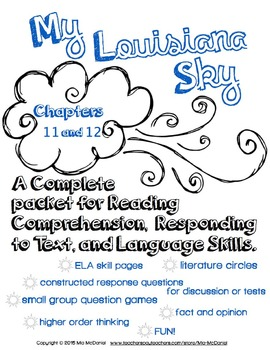 My Louisiana Sky {Ch. 11 & 12}  for Reading, Responding, & Language