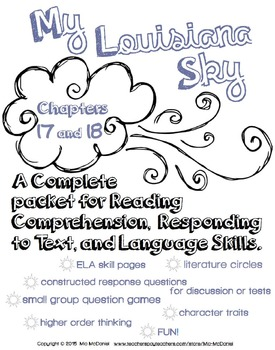 My Louisiana Sky {Ch. 17 & 18}  for Reading, Responding, & Language