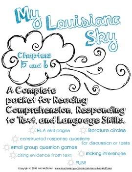 My Louisiana Sky {Ch. 15 & 16}  for Reading, Responding, & Language