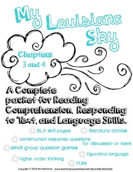 My Louisiana Sky {Ch. 3 & 4} complete packet for Reading, Responding, & Language