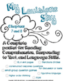 My Louisiana Sky {Ch. 7 & 8} complete packet for Reading, Responding, & Language