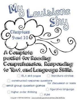 My Louisiana Sky {Ch. 9 &10} complete packet for Reading, Responding, & Language