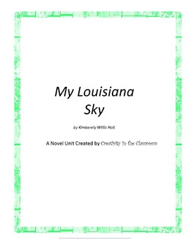 My Louisiana Sky Novel Unit Plus Grammar
