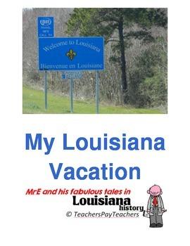 LOUISIANA - My Louisiana Vacation, a story of my travels