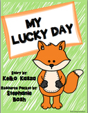 My Lucky Day - A Resource Packet aligned to Scott Foresman Reading Street®