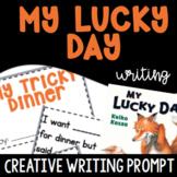 My Lucky Day Activity - Creative Writing Activity