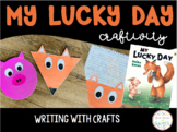 My Lucky Day Activity - Craft and Writing Projects