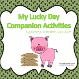 My Lucky Day Companion Activities for Speech & Language
