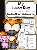 My Lucky Day Interactive Notebook ~ Reading Street Kindergarten