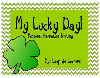 My Lucky Day! Personal Narrative Writing