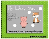 My Lucky Day Reading Street Unit 4 Week 2 Common Core Literacy Stations