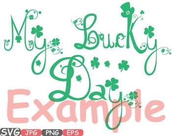 My Lucky Day Saint Patricks Day ClipArt Irish four leaf clover St Patrick's 629s