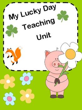 My Lucky Day Teaching Unit