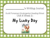 My Lucky Day Writing Journal (Kindergarten Reading Street Unit 4 Week 2)