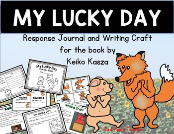 My Lucky Day by Keiko Kasza {Response Journal for K-2}