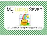 St. Patrick's Day Writing Craftivity {My Lucky Seven}