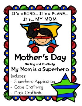 My MOM is a Superhero - Mother's Day Writing and Craft