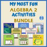 My MOST FUN ALGEBRA 2 Activities Bundle - PDFs & Google Slides Pr (25% Savings)