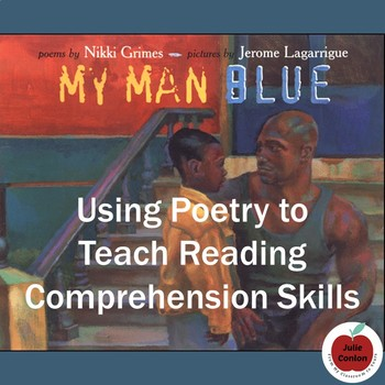 My Man Blue: Using Poetry to Teach Reading Comprehension Skills
