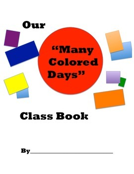 My Many Colored Days Class Book