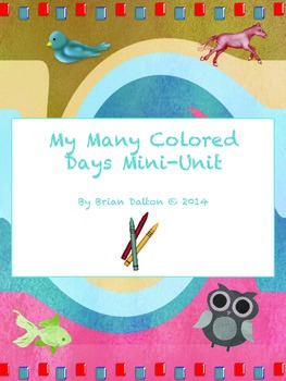 My Many Colored Days Mini- Literary Unit