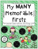 """""""My Many Memorable Firsts"""" Common Core Personal Narrative Writing Unit"""