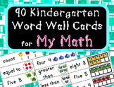 Kindergarten My Math (McGraw Hill) Vocabulary Word Wall Cards
