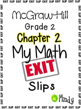 My Math McGraw-Hill Chapter 2 Exit Slips Grade 2