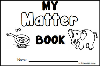 My Matter Booklet - What Is Matter?