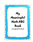 My Meaningful Math Alphabet Book