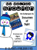 My Melted Snowman (at Night) Writing CRAFTIVITY Common Core Aligned