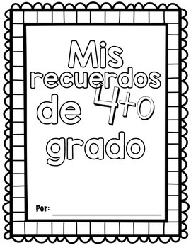 My Memory Book 4th grade SPANISH| Mis recuerdos de 4to grado