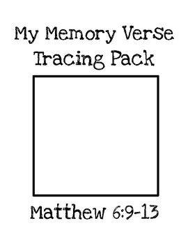 My Memory Verse Tracer Pages (Matthew 6:9-13)
