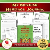 My Mexican Heritage Journal
